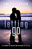 Letting Go (Moving Forward Book 4)