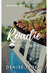 Roadie: Book Two: A Living Out Loud Novel Kindle Edition