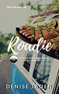 Roadie: Book Two: A Living Out Loud Novel