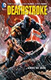 Deathstroke Vol. 1: Gods of Wars (The New 52) (Deathstroke: The New 52!)