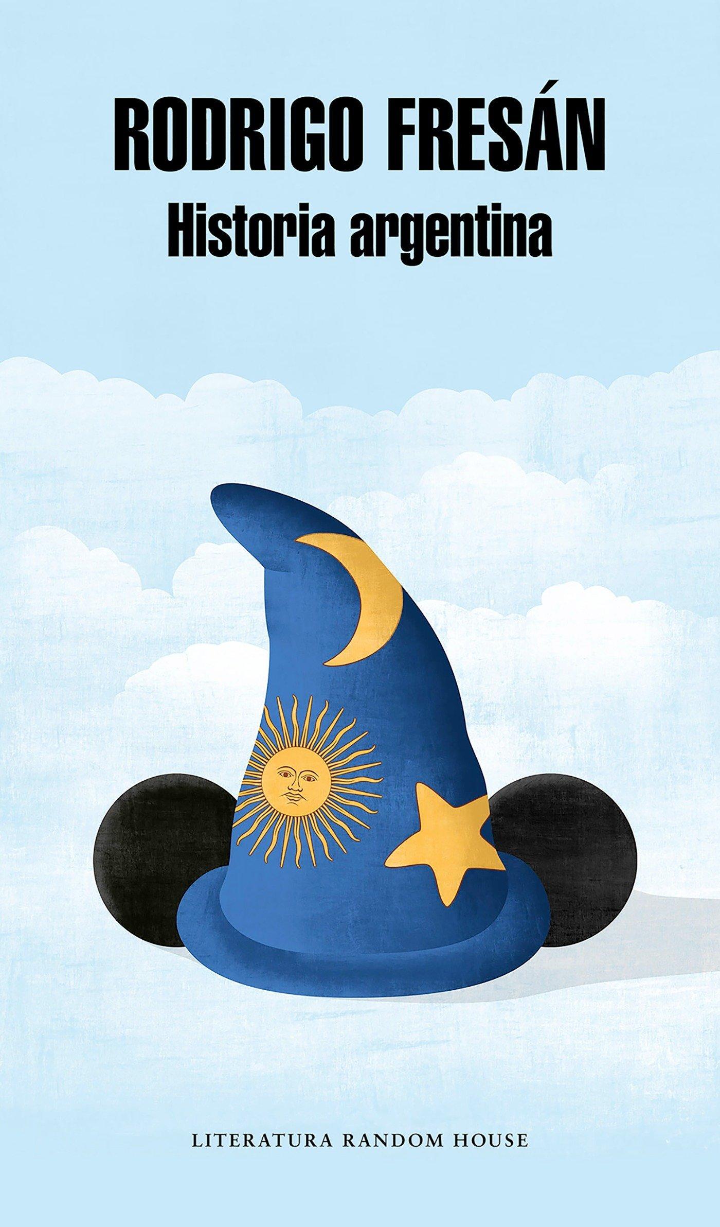 Historia argentina (Literatura Random House): Amazon.es: Rodrigo Fresán: Libros