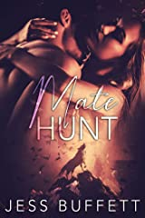 Mate Hunt (Forever mates Book 1) Kindle Edition