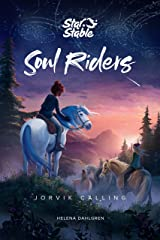 Soul Riders: Jorvik Calling Kindle Edition