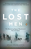 The Lost Men: The Harrowing Saga of Shackleton's Ross Sea Party