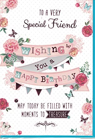 Friend Birthday Card To A Very Special Friend Wishing You A Happy