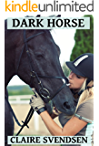 Dark Horse (Show Jumping Dreams ~ Book 23)