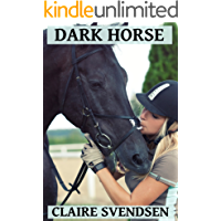 Dark Horse (Show Jumping Dreams ~ Book 23)