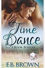 Time Dance: 3 Book Bundle Kindle Edition