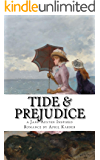 Tide and Prejudice: a Pride & Prejudice Re-Imagining