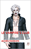 Le Vampire's Club (Clair de Lune t. 1) (French Edition)