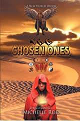 The Chosen Ones: The Conspiracy: A New World Order Kindle Edition