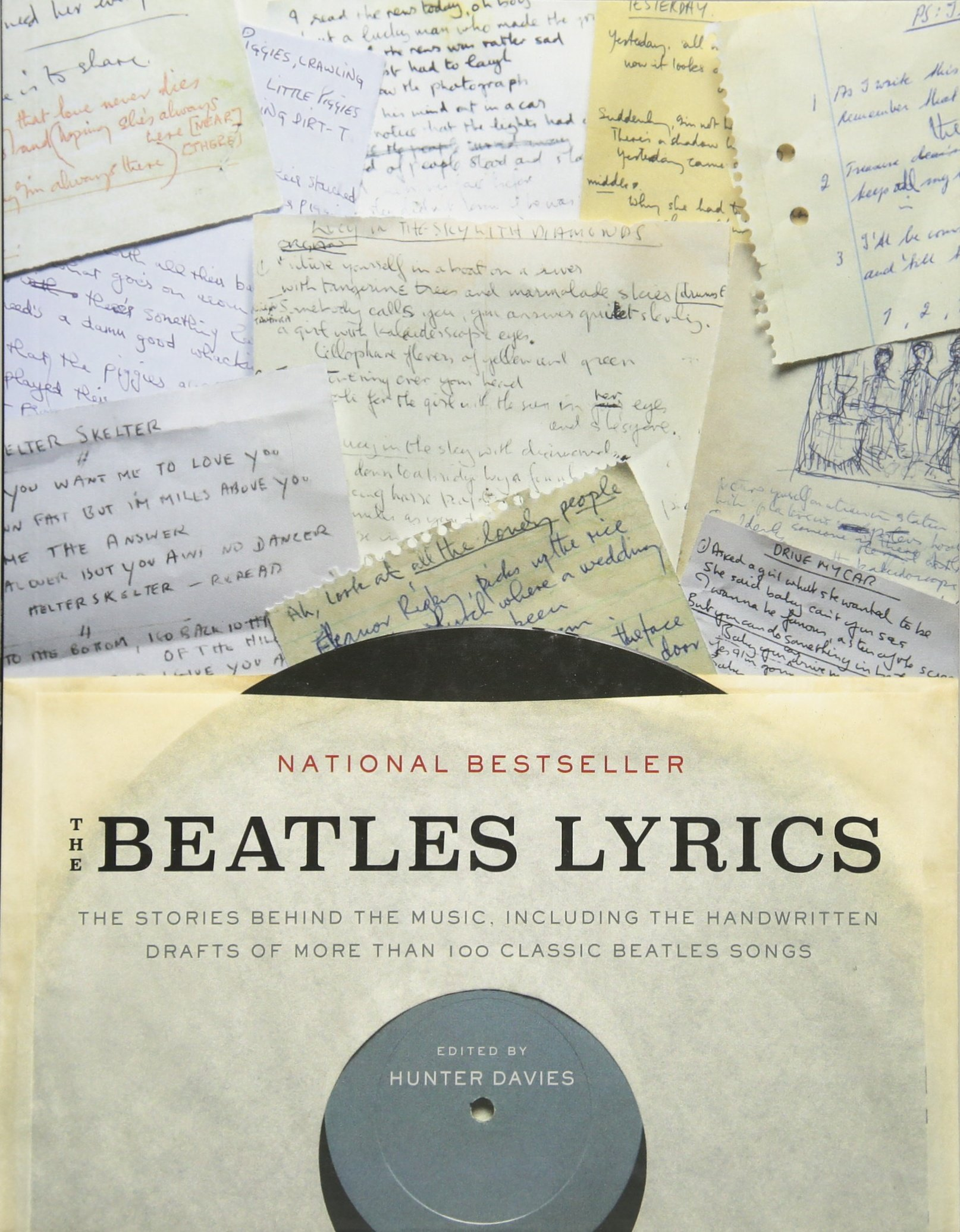 The Beatles Lyrics The Stories Behind The Music Including The