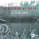 La strada di casa (Colonna sonora originale della fiction TV)