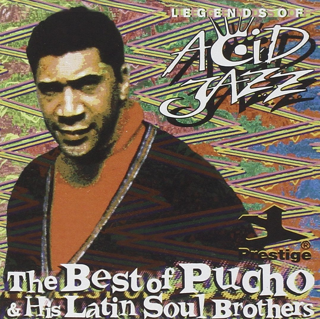 The Best Of Pucho And His Latin Soul Brothers