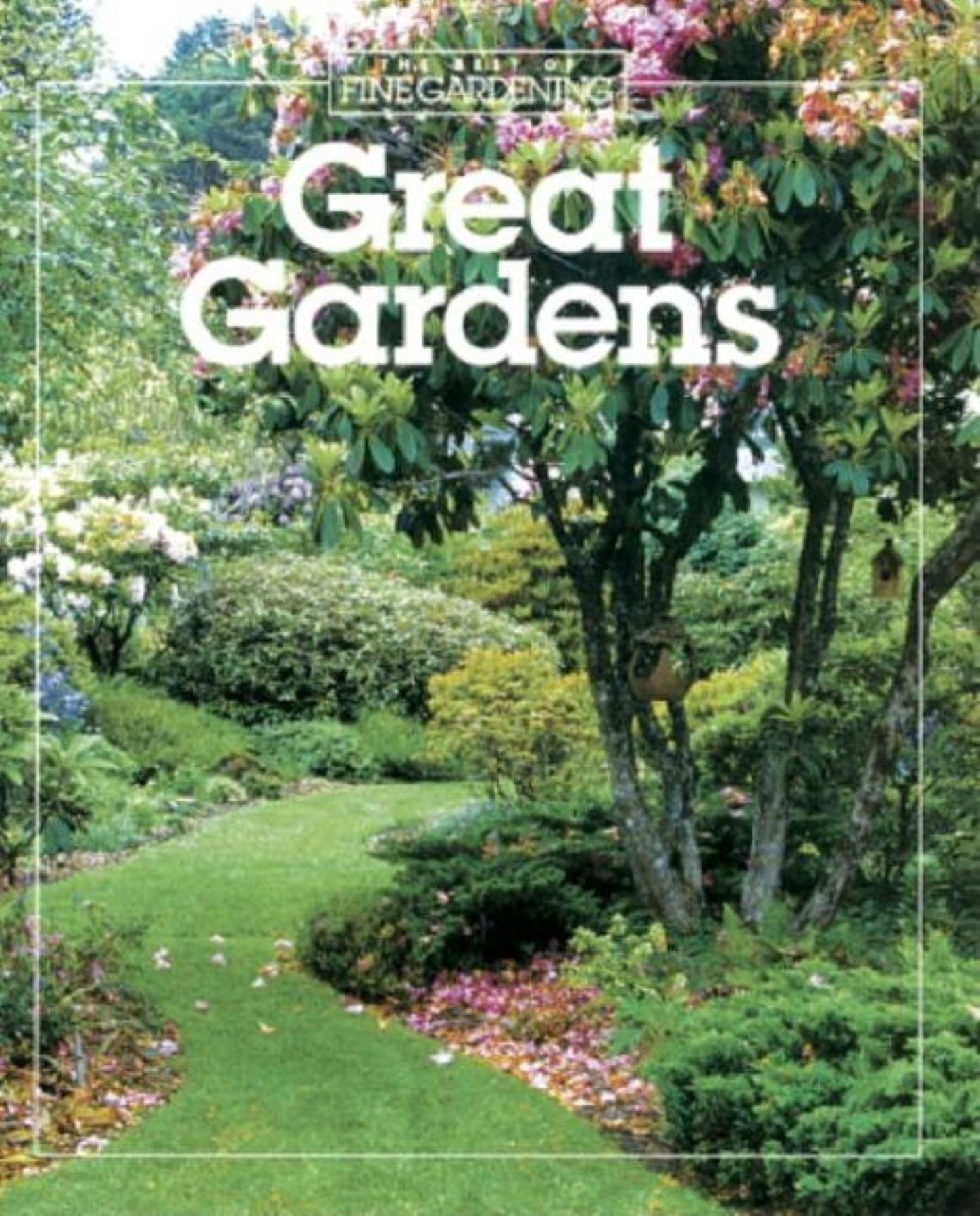 Great Gardens Best Of Fine Gardening Fine Gardening
