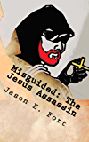 Misguided - The Jesus Assassin Edition: The Knox Mission - Special Edition Set