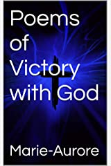 Poems of Victory with God Kindle Edition