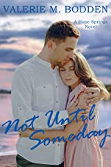 Not Until Someday: A Christian Romance (Hope Springs Book 7) Kindle Edition