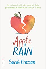 Apple y Rain (Roca Juvenil) (Spanish Edition) Kindle Edition
