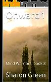 Onward1: Mind Warriors, book 8