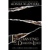 Enchanting the Dragon Lord: Kingdoms of Lore Book Three
