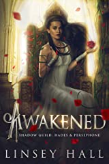 Awakened (The Shadow Guild: Hades & Persephone Book 2) Kindle Edition