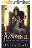 Awakened (The Shadow Guild: Hades & Persephone Book 2)