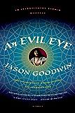 An Evil Eye: A Novel (Investigator Yashim Book 4)