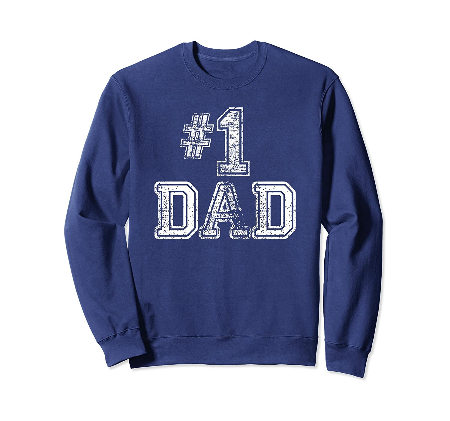 #1 Dad Sweatshirt - Number One Sports Jersey Style-TH