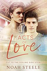 Acts of Love (Cut to the Feeling) Kindle Edition
