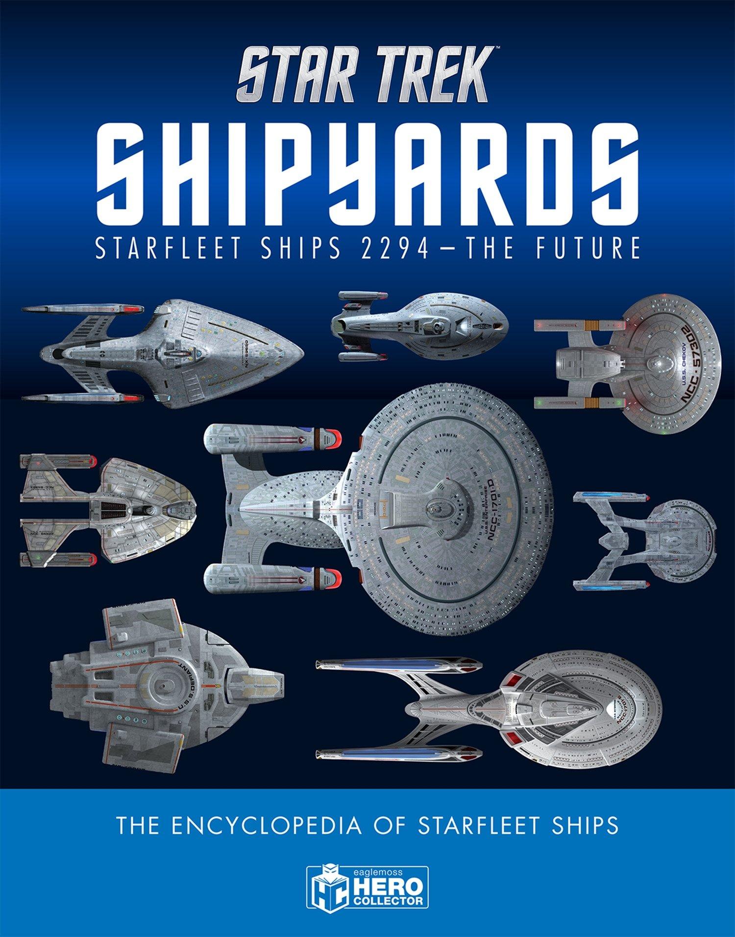 Star Trek Shipyards Star Trek Ships Encyclopedia V: Starfleet ...