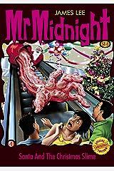 Mr Midnight Christmas Special Edition SE#8: Santa And The Christmas Slime (Mr Midnight Special Edition) Kindle Edition