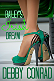 BAILEY'S IRISH DREAM