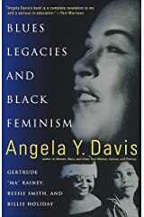 """Blues Legacies and Black Feminism: Gertrude """"Ma"""" Rainey, Bessie Smith, and Billie Holiday Paperback"""