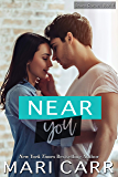 Near You: A Friends to Lovers Romantic Comedy (Second Chances Book 4)