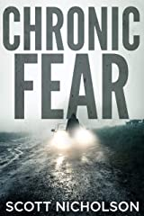 Chronic Fear (The Fear Psychological Thriller Series Book 2) Kindle Edition