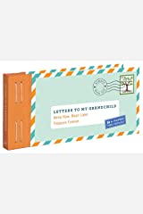Letters to My Grandchild: Write Now. Read Later. Treasure Forever. (New Grandma Gifts, New Grandparent Gifts, Grandparent Memory Book) Novelty Book