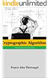 Cryptographic Algorithms: Practical Laboratory Exercises in Java (English Edition)