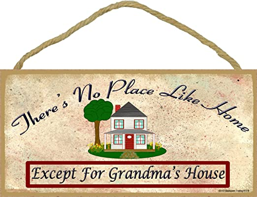 "Theres No Place Like Grandma/'s House 5/""x10/"" Sign Grandmother Plaque"