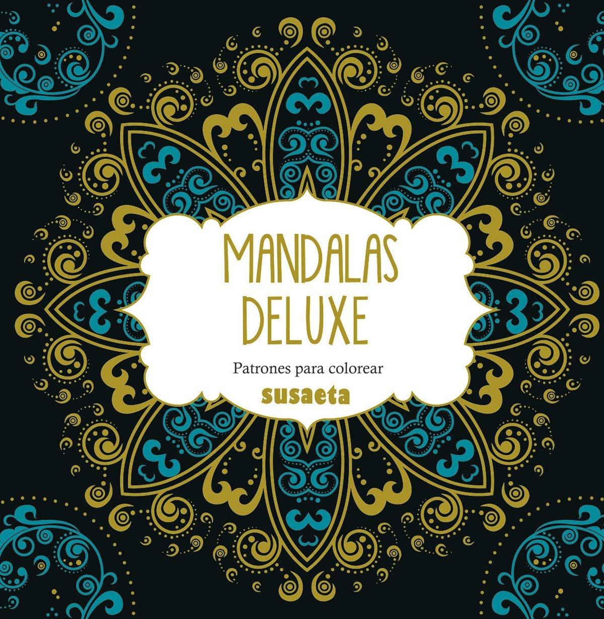 Mandalas deluxe. Patrones para colorear: Amazon.es: Susaeta ...