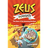 Zeus The Mighty: The Maze of the Menacing Minotaur (Book 2) (Volume 2)