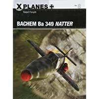 Bachem Ba 349 Natter (X-Planes)