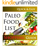 Paleo Food List: Paleo Food Shopping List for the Supermarket; Diet Grocery list of Vegetables, Meats, Fruits & Pantry Foods (Paleo Diet: Paleo Diet for ... People - The Caveman Diet Food List Guide)