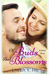 Of Buds And Blossoms: A Clean and Wholesome Romance (Seasons of Love Book 3)