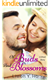 Of Buds And Blossoms: A Short Story (Seasons of Love Book 3)