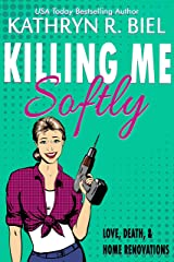 Killing Me Softly: A Childhood Friends-to-Lovers Family Dramedy Kindle Edition