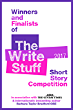 Winners and Finalists of The Write Stuff Short Story Competition 2017 (English Edition)