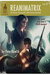 Reanimatrix Kindle Edition