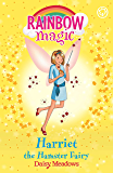 Harriet the Hamster Fairy: The Pet Keeper Fairies Book 5 (Rainbow Magic) (English Edition)