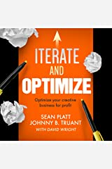 Iterate and Optimize: Optimize Your Creative Business for Profit Audible Audiobook